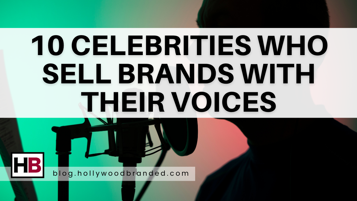 10 Celebrities Who Sell Brands With Their Voices