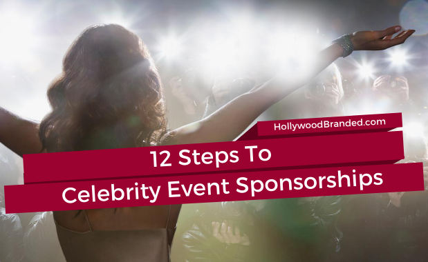 12 Steps To Celebrity Event Sponsorships