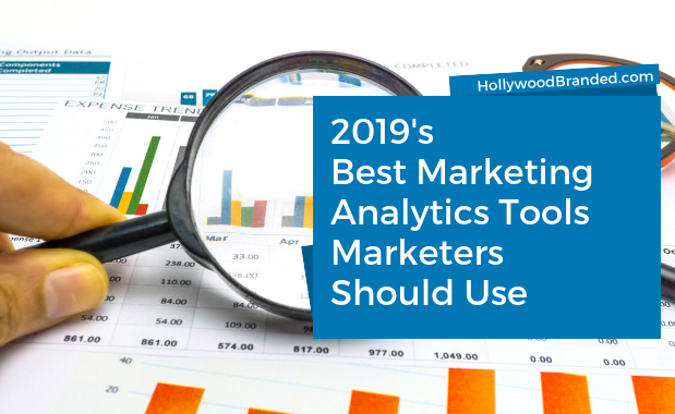 2019 Best Marketing Analytics Tools Marketers Should Use
