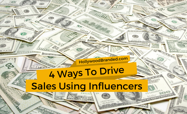 4 Ways To Drive Sales Using Influencers