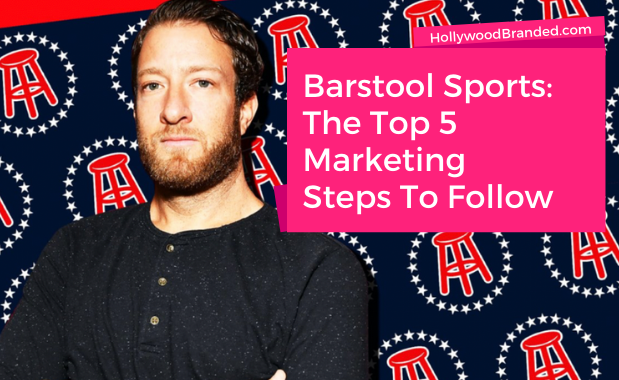 5 Steps To Follow The Marketing of Barstool Sports