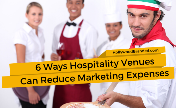 6 Ways Hospitality Venues Can Reduce Marketing Expenses