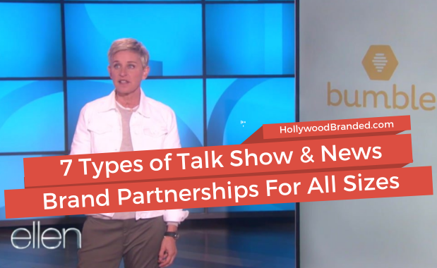 7 Types Of Talk Show & News Brand Partnerships For Companies Of All Sizes