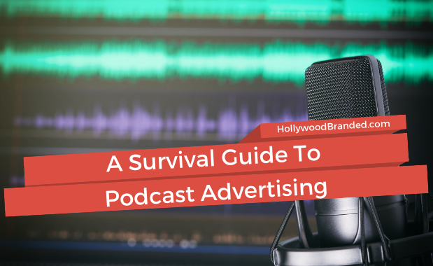 A Survival Guide to Podcast Advertising