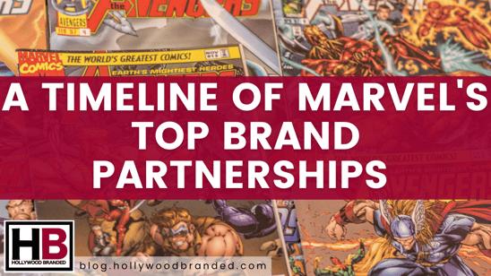 A Timeline of Marvels Top Brand Partnerships