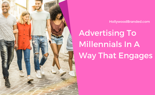 Advertising To Millennials In A Way That Engages
