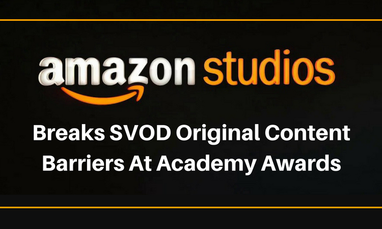 Amazon Studios Breaks SVOD Original Content Barriers At Academy Awards.png