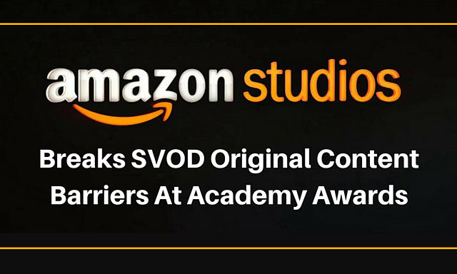 Amazon Studios Breaks SVOD Original Content Barriers At Academy Awards.png