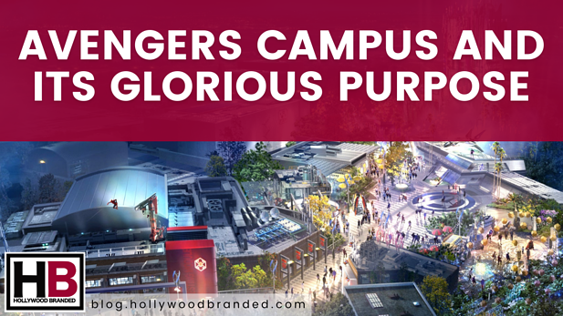 Avengers Campus and Its Glorious Purpose
