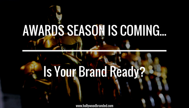 Awards_Season_Is_ComingIs_Yout_Brand_Ready-.png