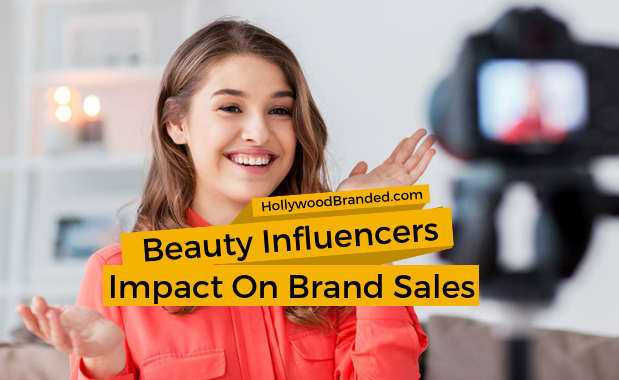 Beauty Influencers Impact on Brand Sales