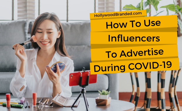 Influencers Advertising COVID-19 Creating Content