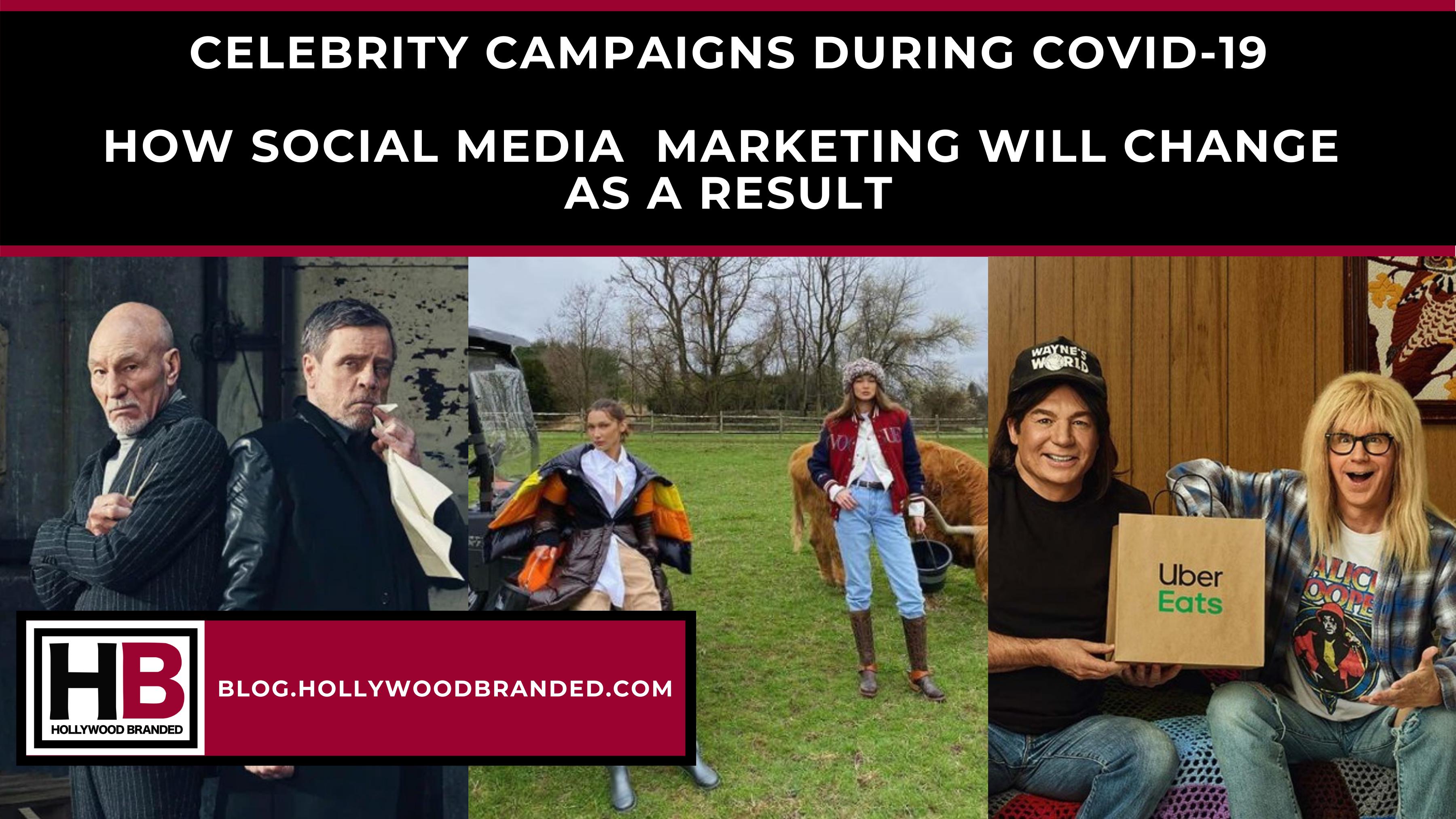celebrity endorsements, covid-19, social media campaigns, celebrities, marketing, gigi hadid, bella hadid, vouge, mark hamill, patrick stewart, mike meyers, dana carvey, wayne's world, star wars, star trek