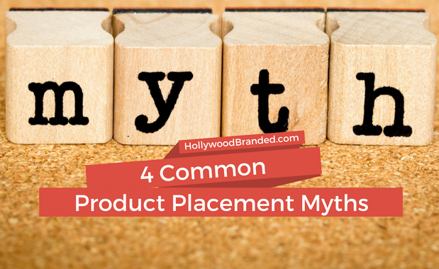 4 Common Product Placement Myths.png