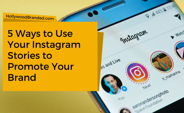 5 Ways to Use Your Instagram Stories to Promote Your Brand.png