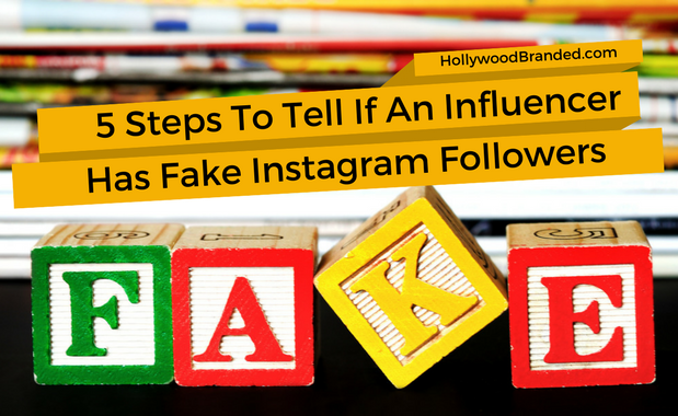 How To  7  5 Steps To Tell If An Influencer Has Fake Instagram Followers 5b297fe5d9eec