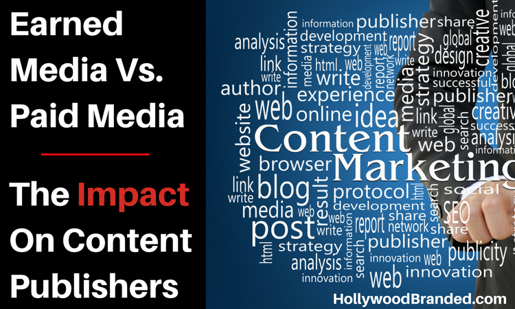 Earned Media Vs. Paid Media - The Impact On Content Publishers.png