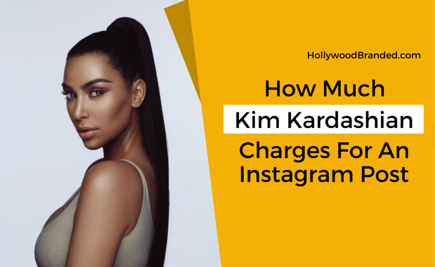 How Much Kim Kardashian Charges For An Instagram Post