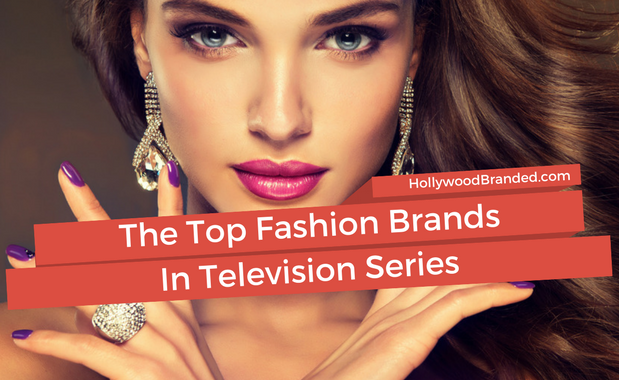 Top Fashion Brands In TV Series.png