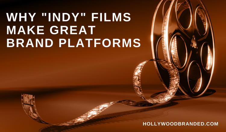Why Independent Films Make Good Brand Platforms.png