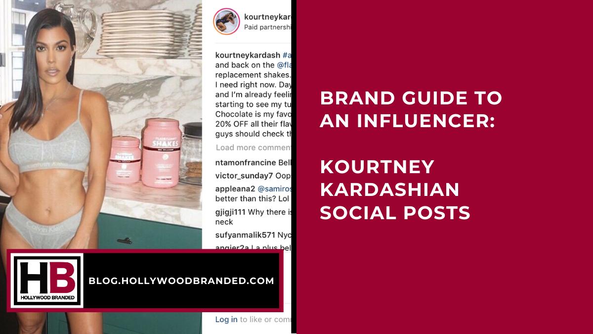 Brand Guide To Kourtney Kardashian Instagram Posts