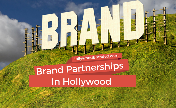 Brand partnerships in Hollywood-1