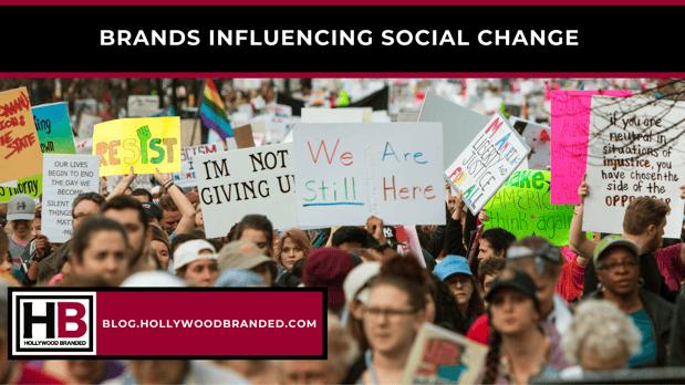 Brands influencing social change
