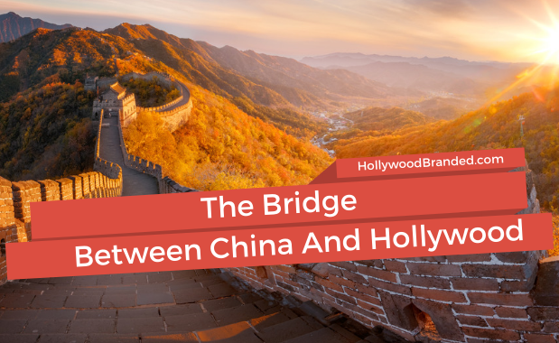 Bridge Between Hollywood And China