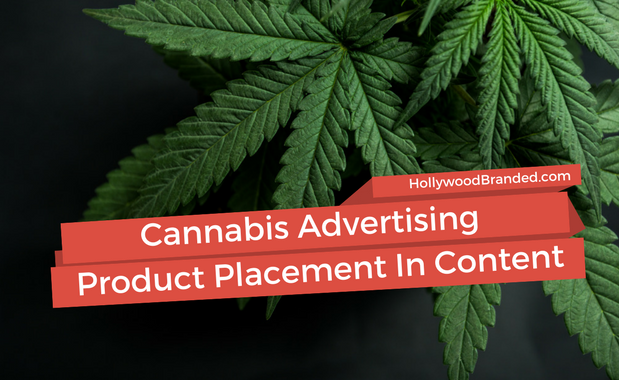 Cannabis Advertising Product Placement In Content