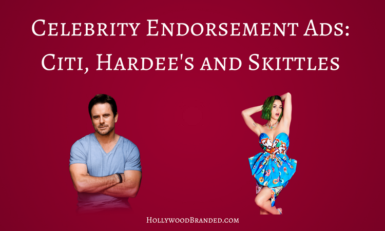 Celebrity Endorsement Ads- Citi, Hardee's and Skittles.png