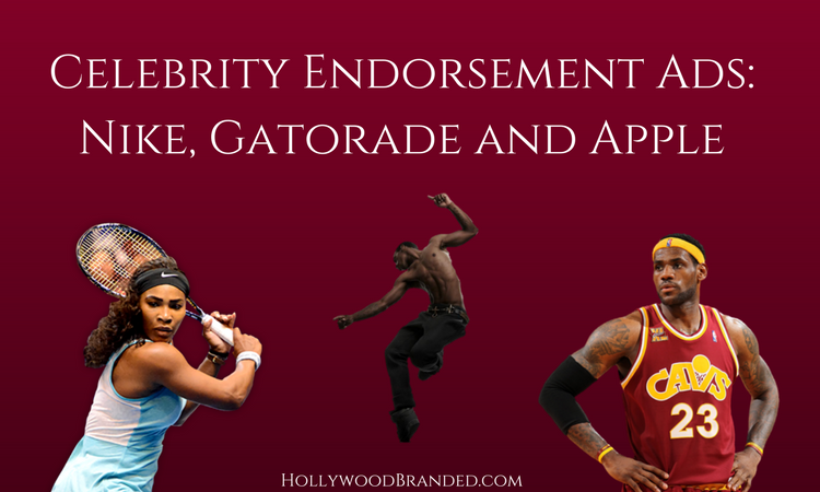 Celebrity Endorsement Ads- Nike, Gatorade and Apple.png