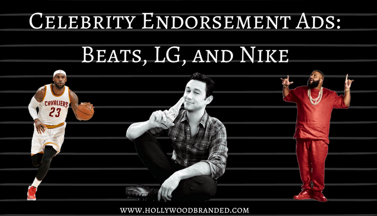 Celebrity Endorsement Ads-Beats, LG, and Nike.png