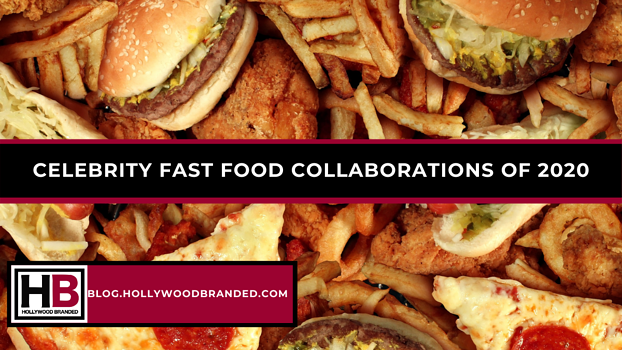Celebrity Fast Food Collaborations Of 2020