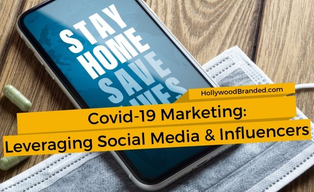 Covid-19 Marketing_ Leveraging Social Media and Influencers