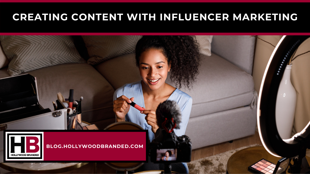 Creating Content With Influencer Marketing
