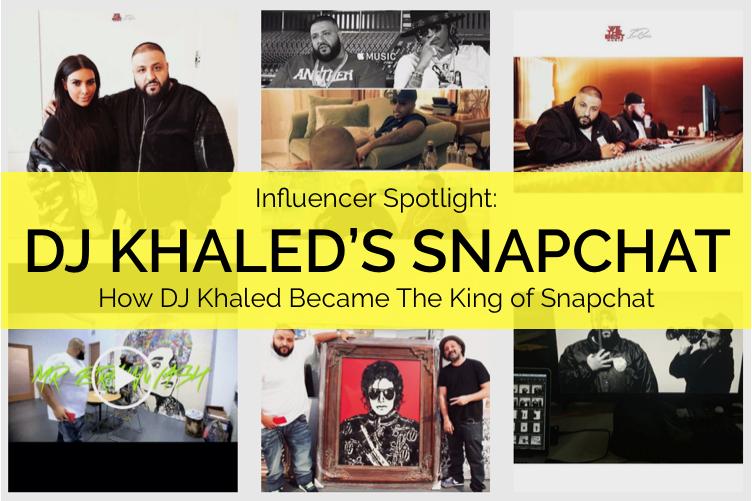 DJ-Khaled-Snapchat-Marketing-Influencer-Spotlight 4
