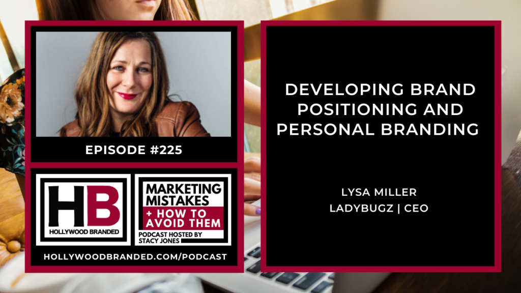 Developing-Brand-Positioning-and-Personal-Branding-with-Lysa-Miller-1024x576