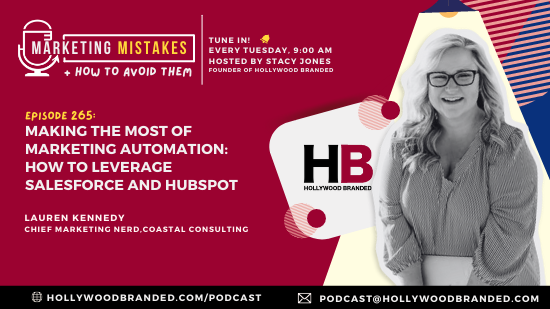 EP 265 Making The Most Of Marketing Automation How To Leverage Salesforce and HubSpot With Lauren Kennedy  Coastal Consulting