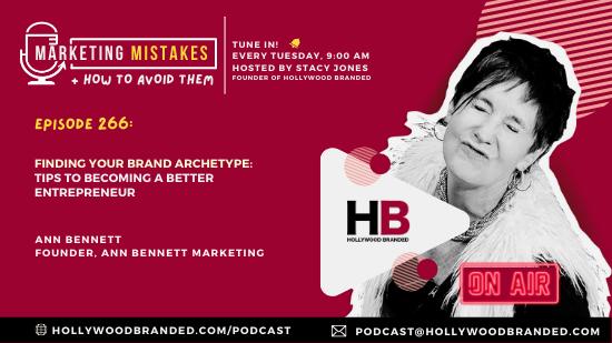 EP 266 Finding Your Brand Archetype Tips To Becoming A Better Entrepreneur With Ann Bennett  Ann Bennett Marketing