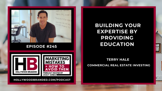 EP245_ Building Your Expertise By Providing Education with Terry Hale _ Commercial Real Estate Investing