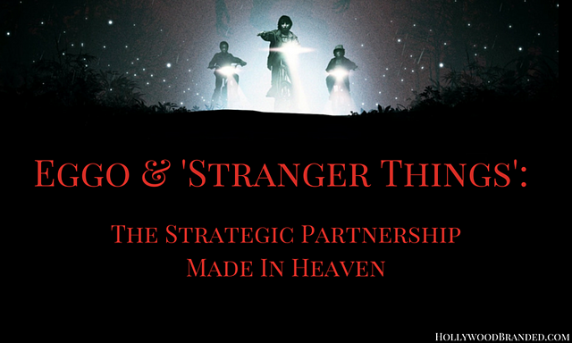Eggo & 'Stranger Things'- The Strategic Partnership Made In Heaven.png