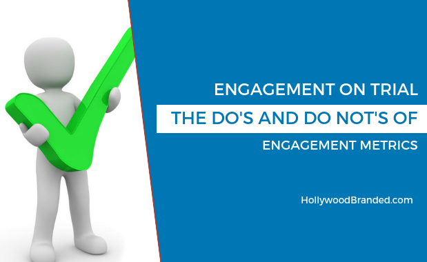 Engagement On Trial_ The Do's And Don't Of Using Engagement Metrics