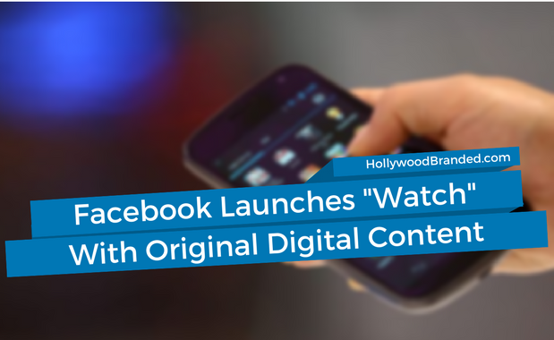 Facebook Launches Watch With Original Digital Content.png