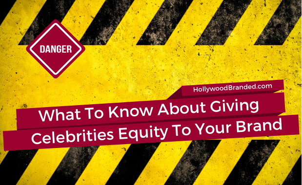 Giving Equity To Celebrities
