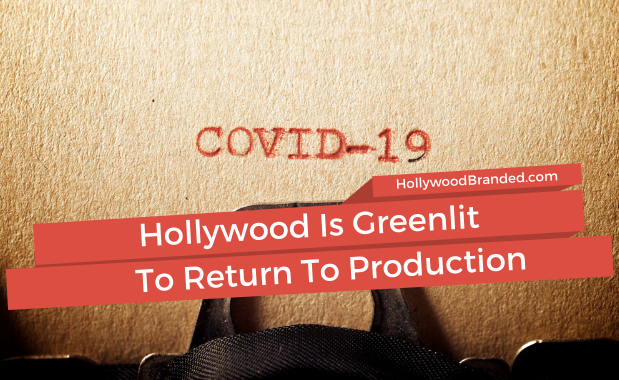 Hollywood Is Greenlit To Return To Production Blog