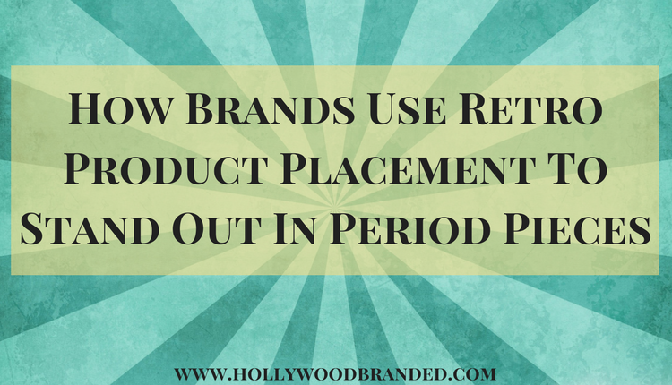 How Brands Use Retro Product Placement To Stand Out In Period Pieces.png