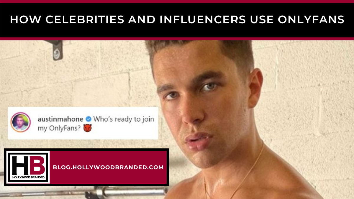 How Celebrities & Influencers Use OnlyFans