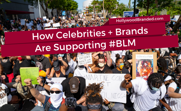 How Celebrities & Brands Are Supporting BLM
