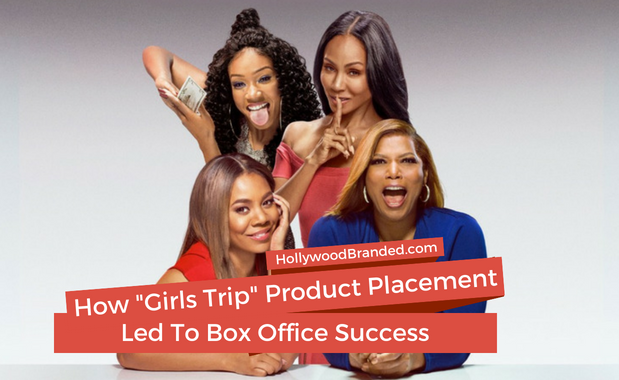 How Girls Trip Product Placement With Essence Festival To Generate Massive International Success