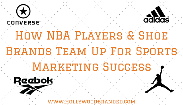 How NBA Players Shoe Brands Team Up For Sports Marketing Success